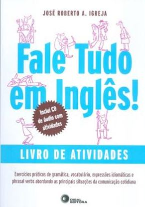 Imagem de FALE TUDO EM INGLES! - LIVRO DE ATIVIDADES - COM CD AUDIO