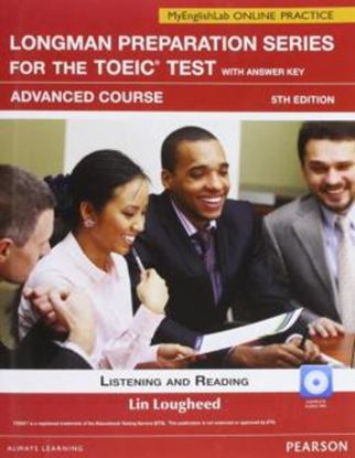 Imagem de LONGMAN PREPARATION SERIES FOR THE TOEIC WITH ANSWER KEY ADVANCED / MYENGLISHLAB ONLINE PRACTICE - 5TH  ED